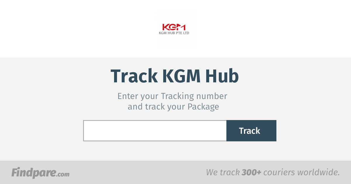 KGM Hub Tracking | Get Updates And Track Your Package In