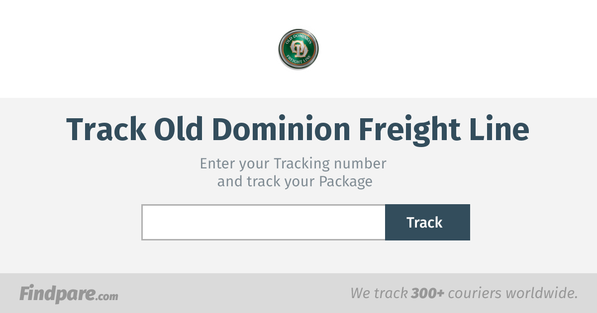Old Dominion Freight Line Tracking Get Updates And Track Your